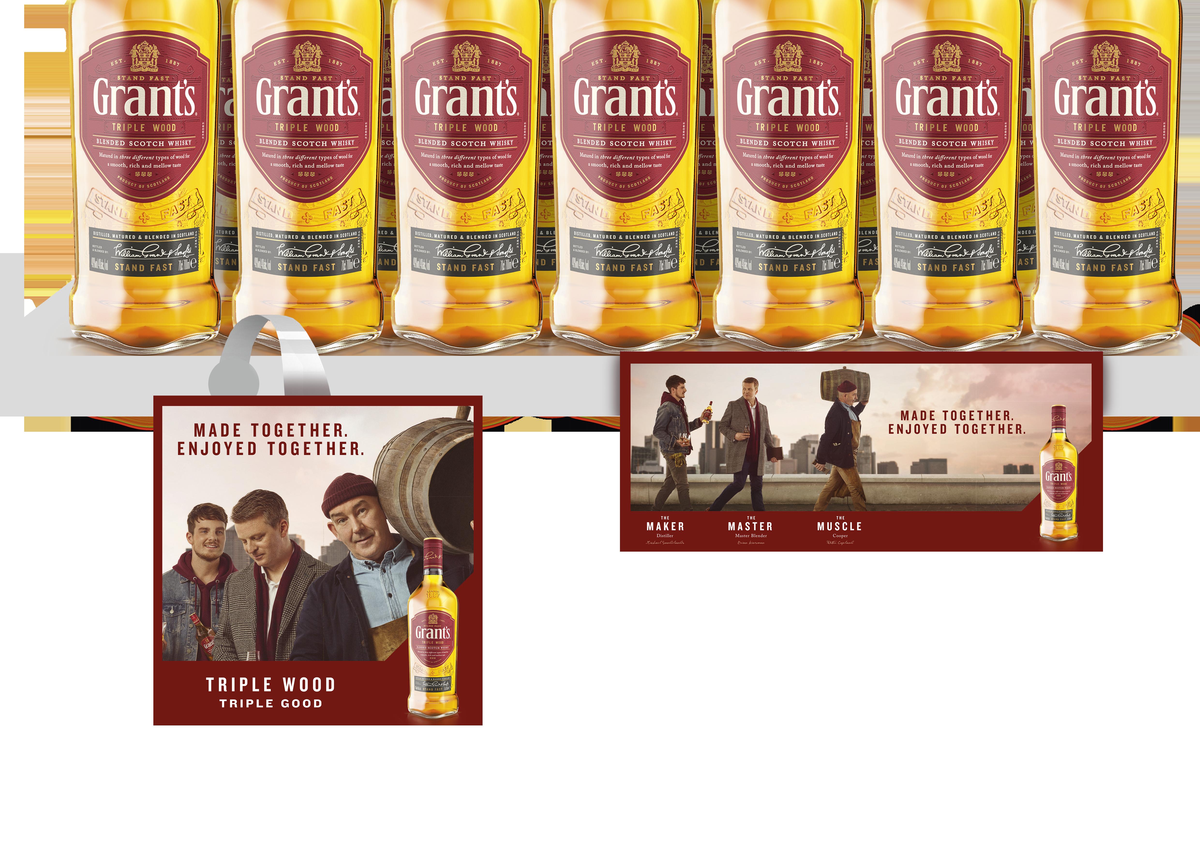 Grant's Whisky // Made together. Enjoyed together.